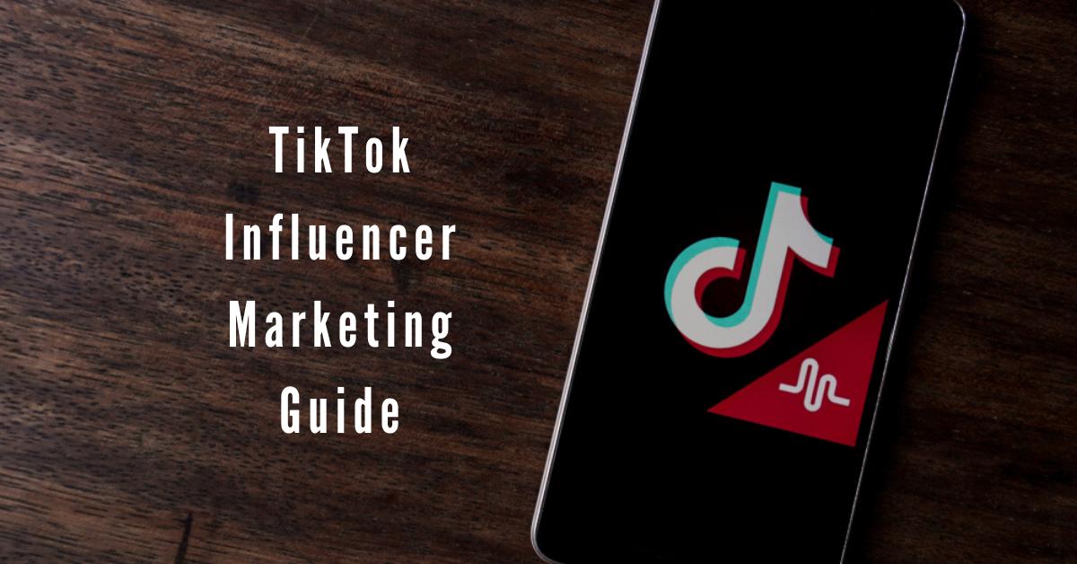 TikTok for Business Marketing: A Step by Step Guide