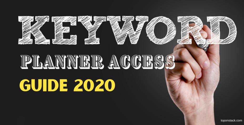 Google keyword Planner Access