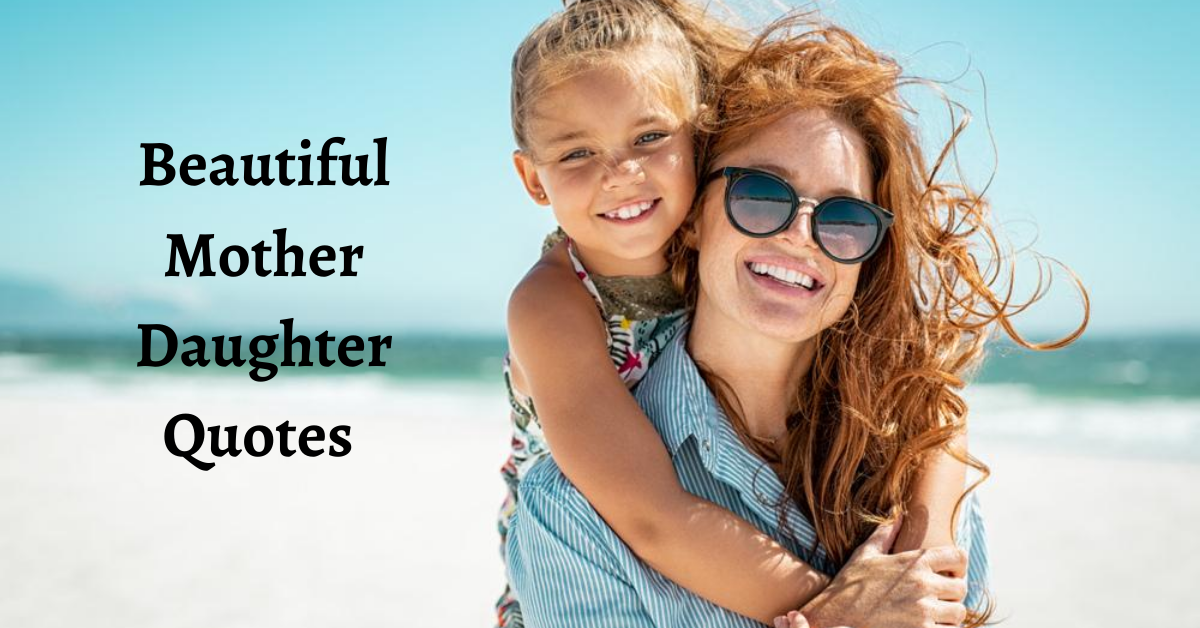 20 Daughter Quotes That Will Melt Your Heart | Daughter Quotes Images