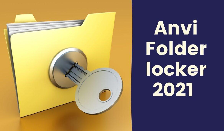 Anvi Folder locker 2021 | Download the Best Locker to Secure Your Data